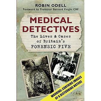 The Pathologists: The Lives & Cases of Britain's Forensic Five