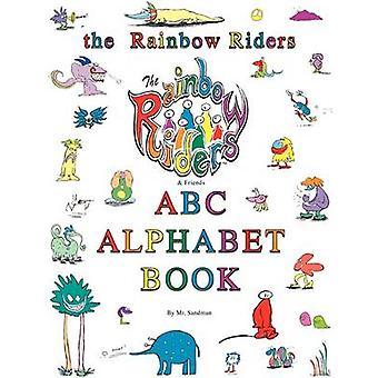 The Rainbow Riders ABC Alphabet Book by Sandman & MR