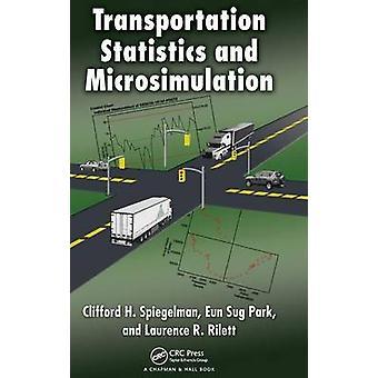 Transportation Statistics and Microsimulation by Spiegelman & Clifford