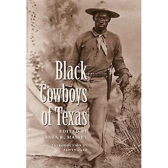 Black Cowboys of Texas by Massey & Sara R.