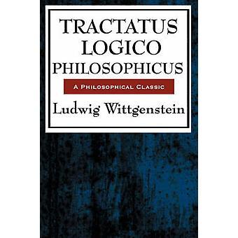 Tractatus Logico Philosophicus by Wittgenstein & Ludwig