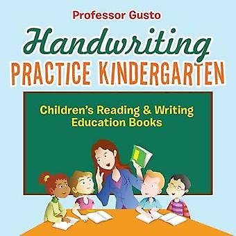 Handwriting Practice Kindergarten  Childrens Reading  Writing Education Books by Gusto & Professor