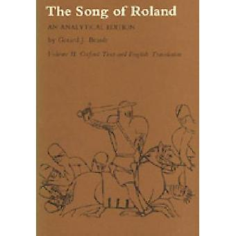 Song of Roland An Analytical Edition. Vol. II Oxford Text and English Translation by Brault & Gerard J.