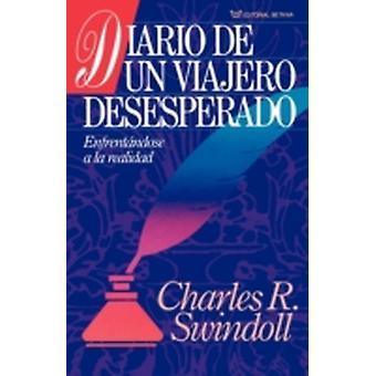 Diario de un Viajero Desesperado  Living on the Ragged Edge by Swindoll & Charles R. & Dr
