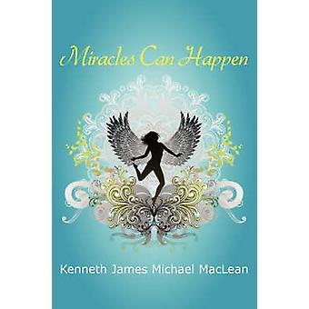 Miracles Can Happen by MacLean & Kenneth & James