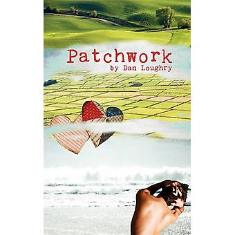 Patchwork by Loughry & Dan