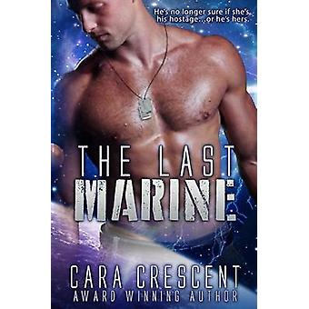 The Last Marine by Crescent & Cara