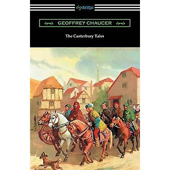 The Canterbury Tales Annotated with a Preface by D. Laing Purves by Chaucer & Geoffrey