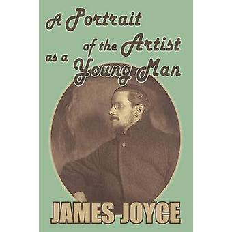 A Portrait of the Artist as a Young Man by Joyce & James