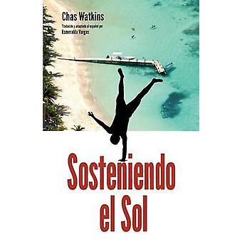 Sosteniendo El Sol by Watkins & Chas
