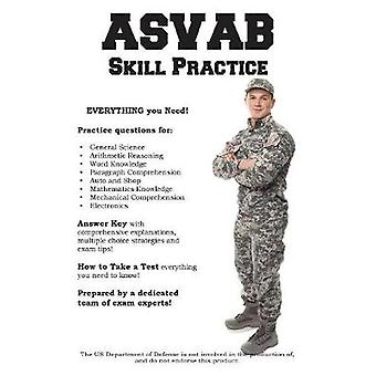 ASVAB Skill Practice Armed Services Vocational Aptitude Battery Practice Questions by Complete Test Preparation Inc.