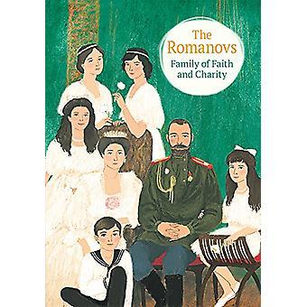 The Romanovs - Family of Faith and Charity by Maria Maximova - 9780884