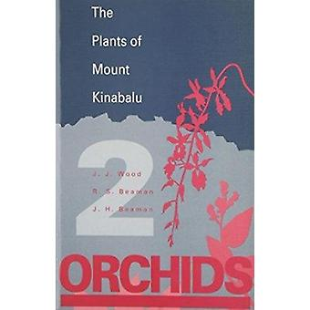 The Plants of Mount Kinabalu - Volume 2 - Orchids by J. J. Wood - Reed