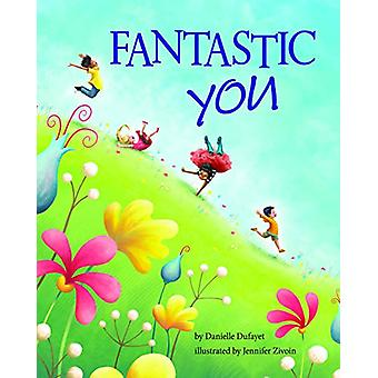 Fantastic You by Danielle Dufayet - 9781433830280 Book
