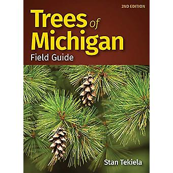 Trees of Michigan Field Guide by Stan Tekiela - 9781591939672 Book