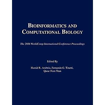 Proceedings of the International Conference on Bioinformatics and Com
