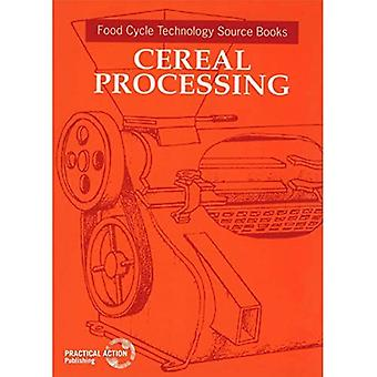 Cereal Processing: Food Cycle Technology Sourcebook