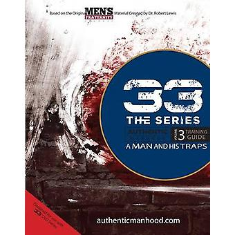 33 the Series - Volume 3 Training Guide - A Man and His Traps by Men's