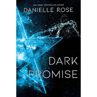 Dark Promise by Danielle Rose