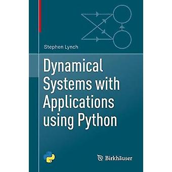 Dynamical Systems with Applications using Python by Stephen Lynch - 9