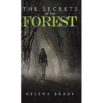 The Secrets of the Forest by Helena Brady - 9781788788915 Book