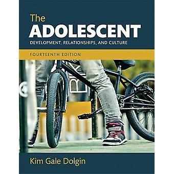 Le relazioni e la cultura dello sviluppo adolescenziale di Kim Gale Dolgin
