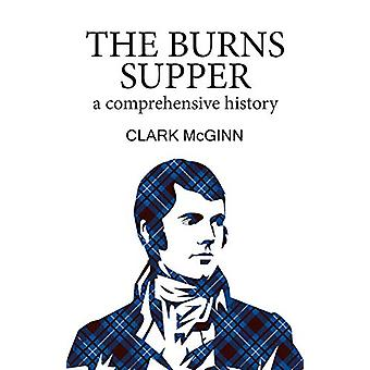 The Burns Supper - A Comprehensive History by Clark McGinn - 978191214
