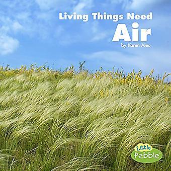 Living Things behöver Air (Vad levande saker behöver)