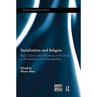 Racialization and Religion by Edited by Nasar Meer