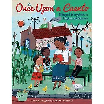 Once Upon a Cuento - Jan kaksikieliset tarina-illat englanniksi ja espanjaksi