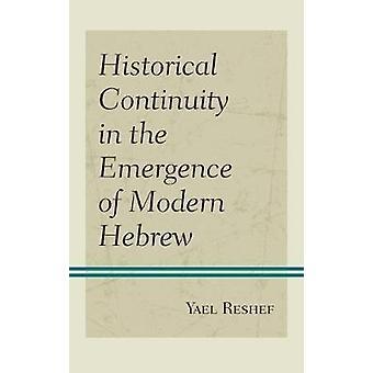 Continuità storica nell'emergere dell'ebraico moderno di Yael Reshe