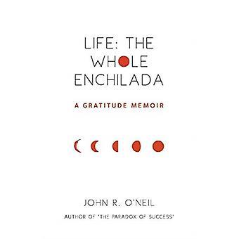 Całe Enchilada przez Johna R. ONeila