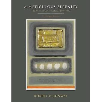 A Meticulous Serenity by Robert P. Conway
