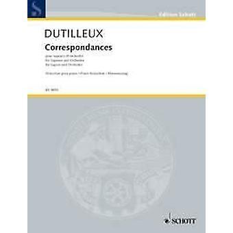Correspondances Dutilleux, Henri soprano and orchestra Vocal/Piano Score