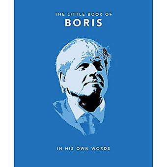 The Little Book of Boris: In His Own Words (The Little Book of...)