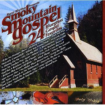 Smoky Mountain Gospel 24 Bluegrass Gospel Favor - Smoky Mountain Gospel 24 Bluegrass Gospel Favorite [CD] USA import