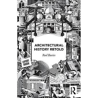 Architecture, histoire racontée par Paul Davies