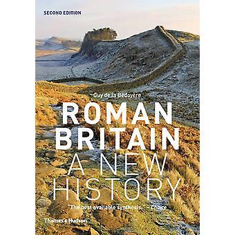 Roman Britain - eine neue Geschichte von Guy De La Bedoyere - 9780500291146 Bo
