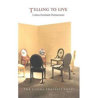 Dicendo di vivere - Latina Testimonios femminista dal gruppo femminista Latina