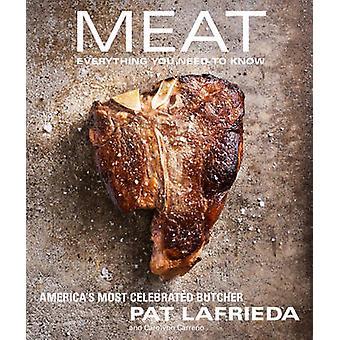 Fleisch - alles Wissenswerte von Pat Lafrieda - Carolynn Carreno