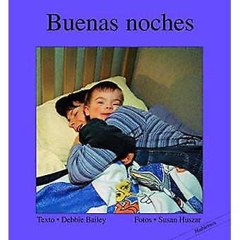 Buenas Noches by Debbie Bailey - Susan Huszar - 9781550377101 Book