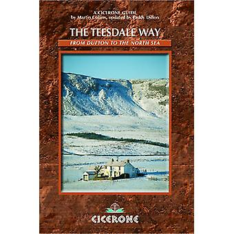 The Teesdale Way - From Dufton to the North Sea (2nd Revised edition)