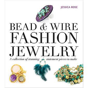 Bead & Wire Fashion Jewelry - A Collection of Stunning Statement Piece