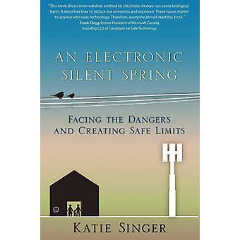 Een elektronische Silent Spring - geconfronteerd met de gevaren en het creëren van veilige Lim