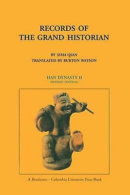 Records of the Grand Historian - Han Dynasty II by Sima Qian - Burton