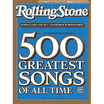 RollingStone gitarr klassiker, volym 2: Classic Rock till Modern Rock (Rolling Stones klassiska gitarr)