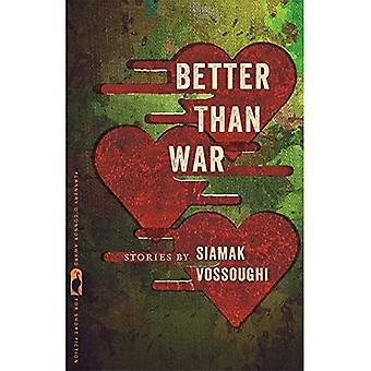 Better Than War (Flannery O'Connor Award for Short Fiction)