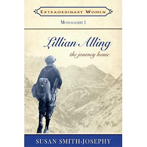 Lillian Alling: The Journey Home (Extraordinary Women (Caitlin Press))