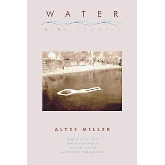 Water: Nine Stories (Mary Mccarthy Prize in Short Fiction)