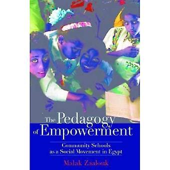 La pedagogia di Empowerment: scuole della comunità come un movimento sociale in Egitto